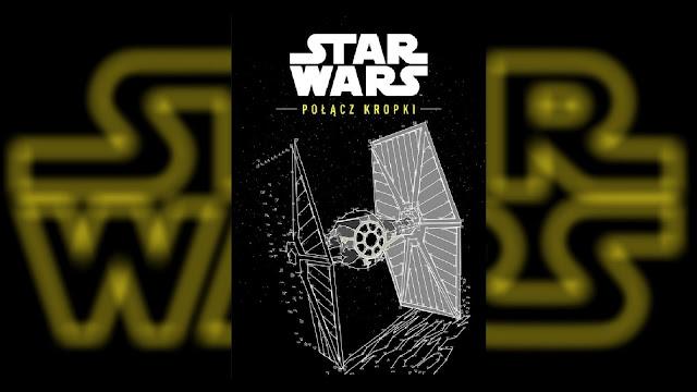 Recenzja - Star Wars™: Połącz kropki