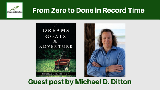 From Zero to Done in Record Time, guest post by Michael D Ditton