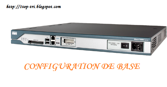 top cours et modules r u00e9seaux informatique  configuration de base d u0026 39 un routeur cisco