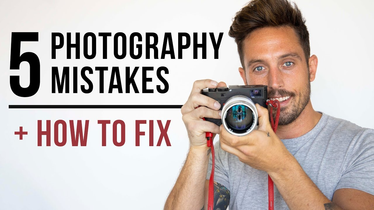 5 Mistakes EVERY Photographer Makes + How To Fix!