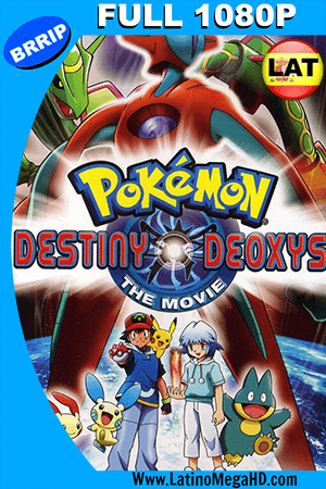 Pokemon 7: El Destino De Deoxys (2004) Latino Full HD 1080P ()