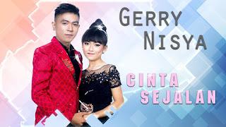 Gerry Mahesa Ft Nisya Pantura - Cinta Sejalan