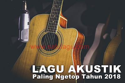 Lagu Akustik Mp3 Terbaik Indonesia