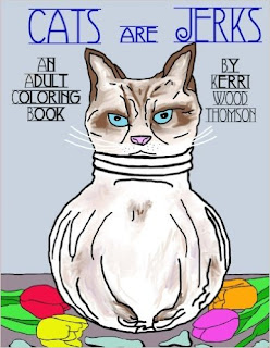 https://www.amazon.com/Cats-Are-Jerks-Adult-Coloring/dp/1539757897/ref=sr_1_1?ie=UTF8&qid=1479842234&sr=8-1&keywords=cats+are+jerks+coloring+book