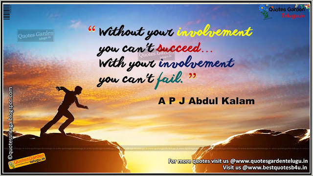 Abdul Kalam Golden words about involvement success and failure