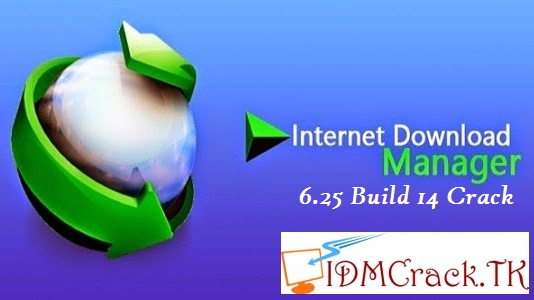 IDM 6.25 Build 14 Crack Full Free Download {Patch}