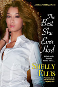 The Best She Ever Had by Shelly Ellis