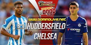 huddersfield vs chelsea 11 agustus 2018