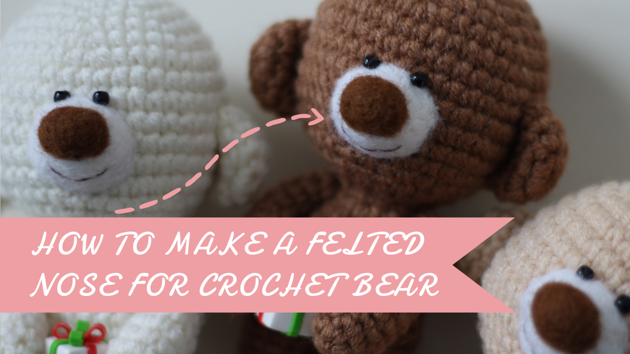 The needle felted details for a crochet teddy bear [video