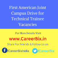 First American Joint Campus Drive for Technical Trainee Vacancies
