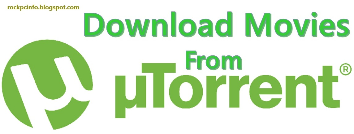 how to download movies from utorrent on laptop