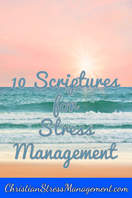 10 Scriptures for Stress Management