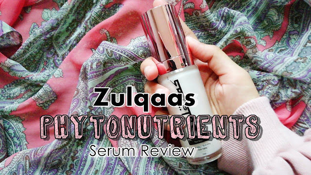 Zulqaas Phytonutrients Serum Review : Serum Muka Terbaik
