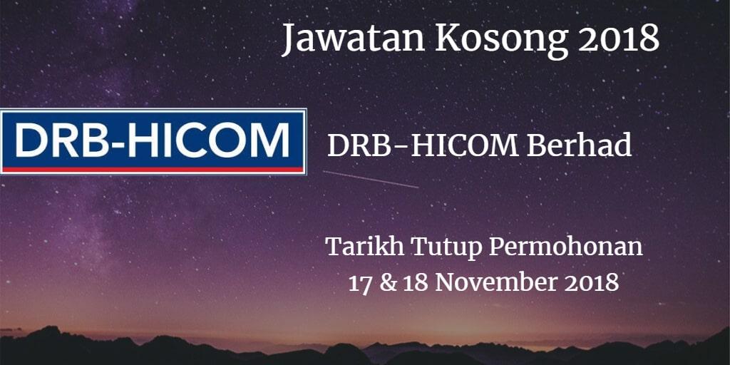 Jawatan Kosong DRB-HICOM Berhad  17 & 18 November 2018