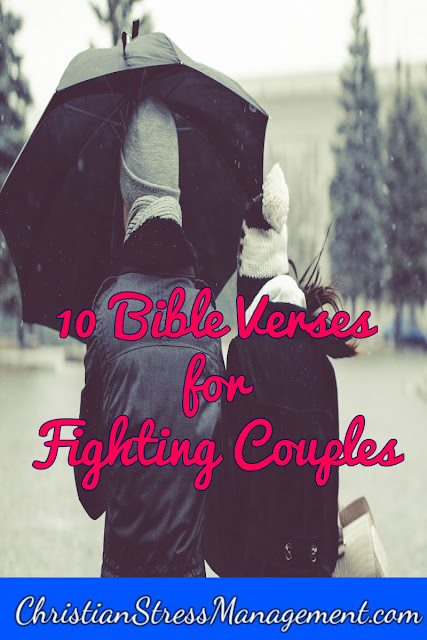 10 Bible verses for fighting couples