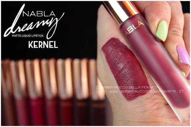 Kernel Dreamy Matte Liquid Lipstick rossetto liquido nabla cosmetics swatches