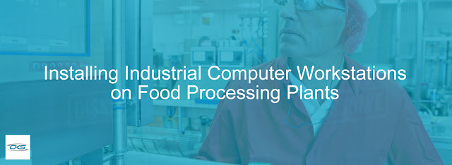 Food Processing Plants Benefit from Industrial Computer Workstations