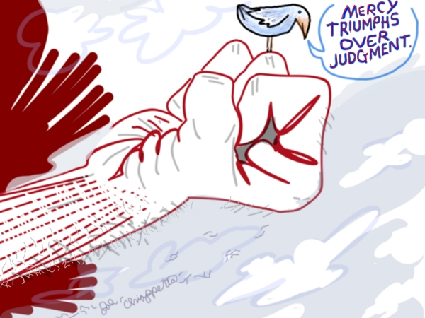 Comic illustration of the biblical concept that mercy triumphs over judgment - by Joe Chiappetta