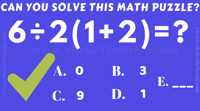 Can you solve this math puzzle? 6/2(1+2)=?