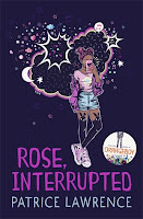Rose, Interrupted by Patrice Lawrence cover