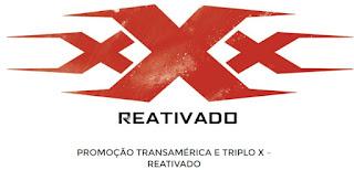 Cadastrar Promoção Rádio Transamérica Filme Triplo X Reativado