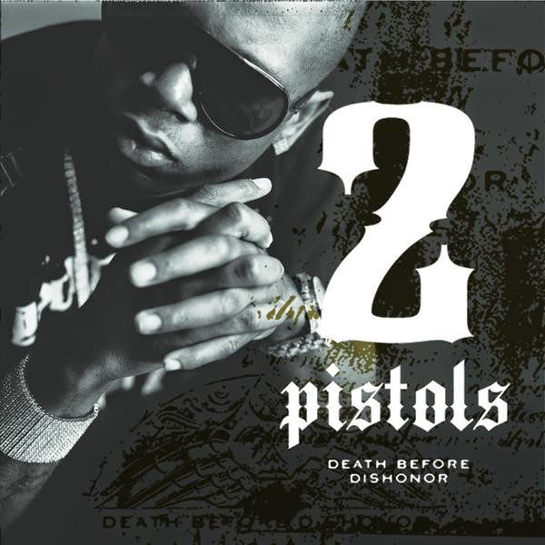 2 Pistols - Death Before Dishonor Cover