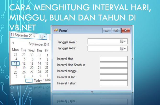 Cara Menghitung Interval Hari Bulan Tahun atau Tanggal di VB.Net