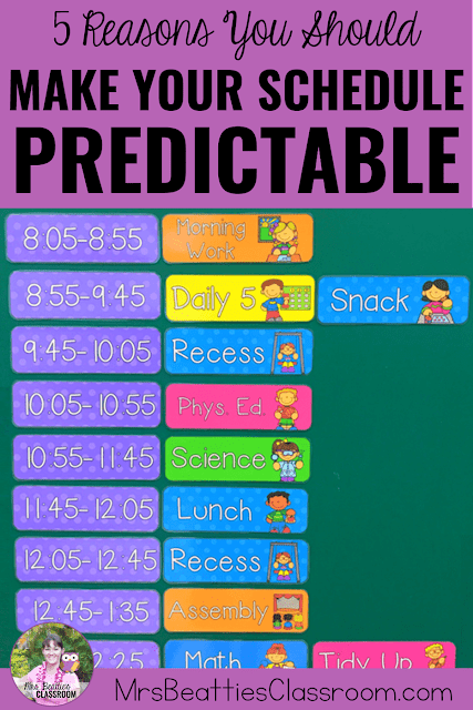 "Photo of class schedule with text, ""5 Reasons to Make Your Classroom Schedule Predictable."""