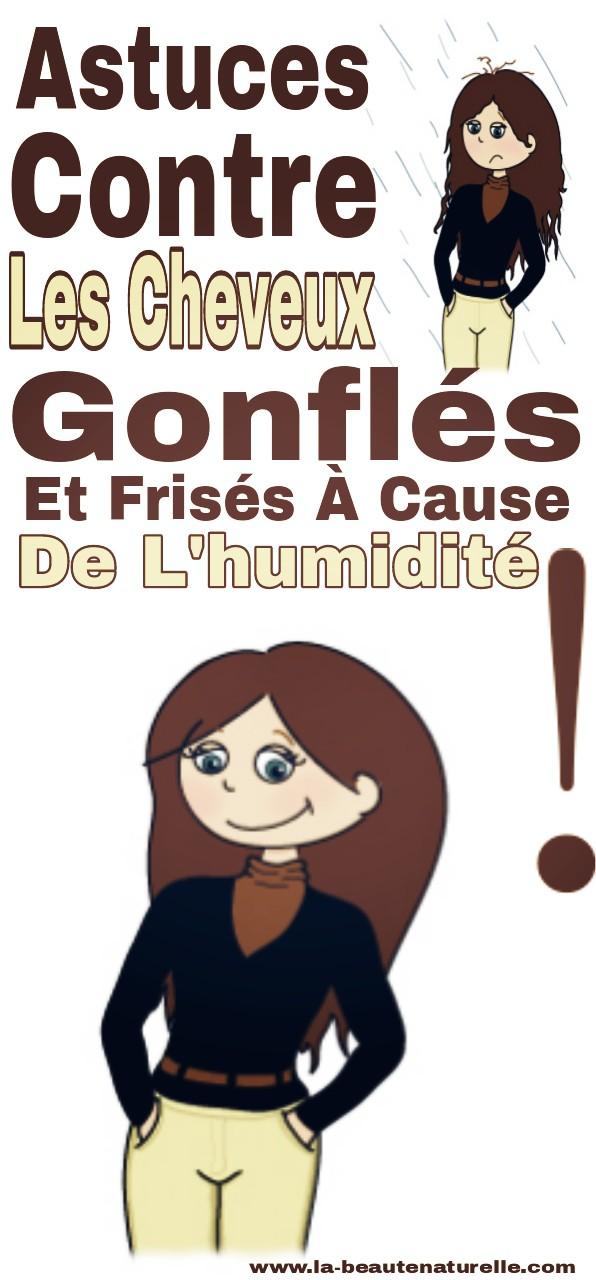 Astuces Contre Les Cheveux Gonflés Et Frisés À Cause De L'humidité !