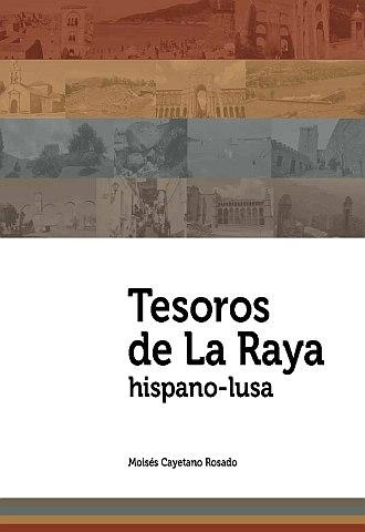 TESOROS DE LA RAYA-HISPANO-LUSA