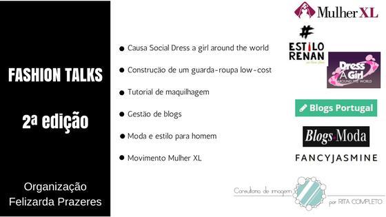 Programa: Causa social dress a girl around the world, Criação de um guarda-roupa low-cost, Tutorial maquilhagem, gestão de blogs, moda e estilo para homem, mulher XL
