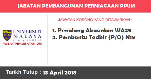 Jobs in Jabatan Pembangunan Perniagaan Pusat Perubatan Universiti Malaya (13 April 2018)
