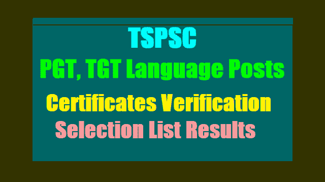 tspsc tgt telugug language posts selection list results,tgt telugu urdu language posts selection list results,tgt telugu urdu language posts certificates verification,list of original certificates 2017