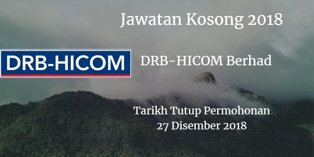 Jawatan Kosong DRB-HICOM Berhad 27 Disember 2018