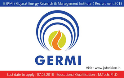GERMI ( Gujarat Energy Research & Management Institute  ) Recruitment 2018
