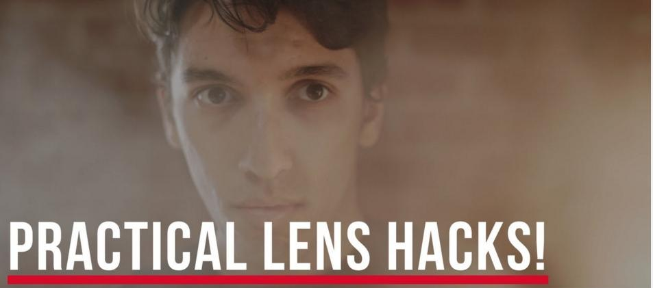 5 Creative Lens Hacks for Filmmakers