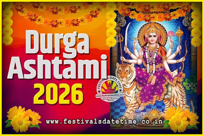 2026 Durga Ashtami Pooja Date and Time, 2026 Durga Ashtami Calendar