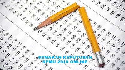 Semakan Keputusan SPMU 2018 (SPM Ulangan) Online