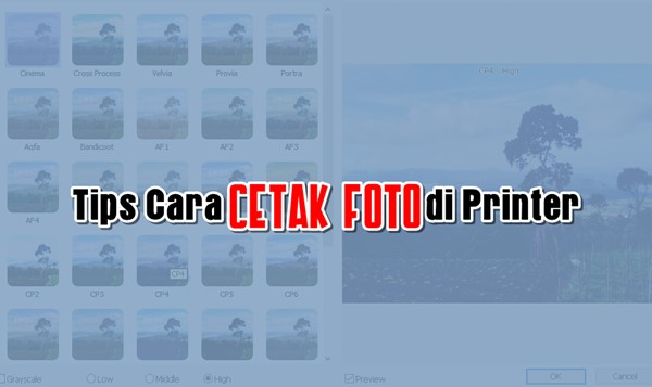 Tips Cara Cetak Foto di Printer