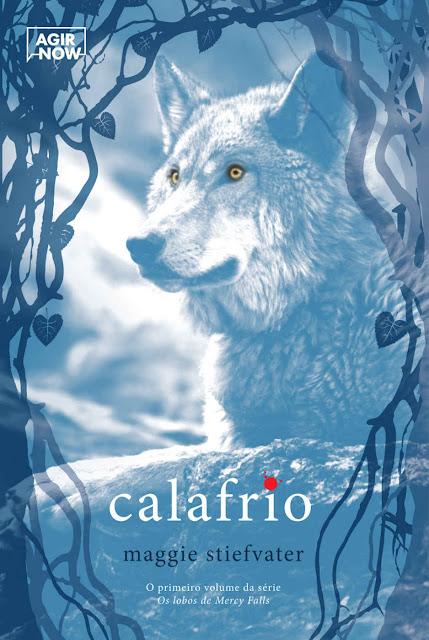 Calafrio Os lobos de Mercy Falls, Edição 2 Maggie Stiefvater