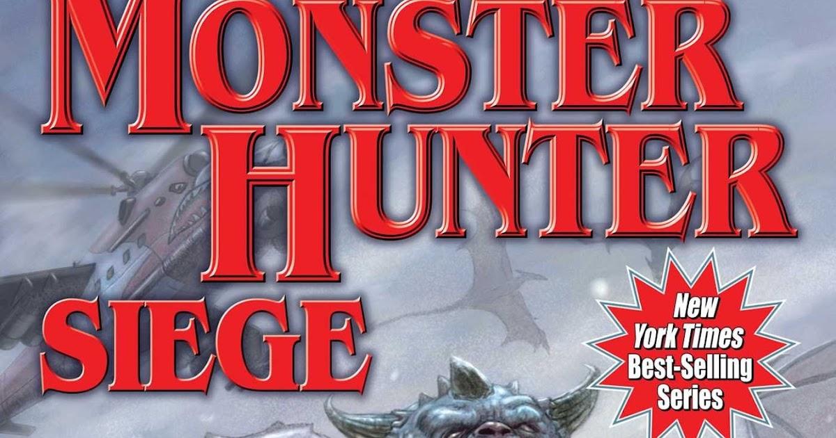 Mr Ripleys Enchanted Books Larry Correia Monster Hunter Siege