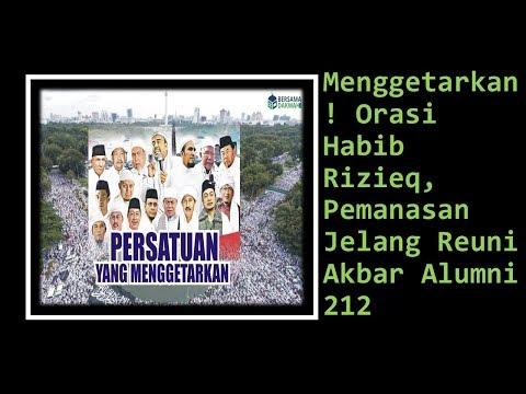 Pemanasan Jelang Reuni Akbar Alumni 212, Orasi Habib Rizieq Menggetarkan