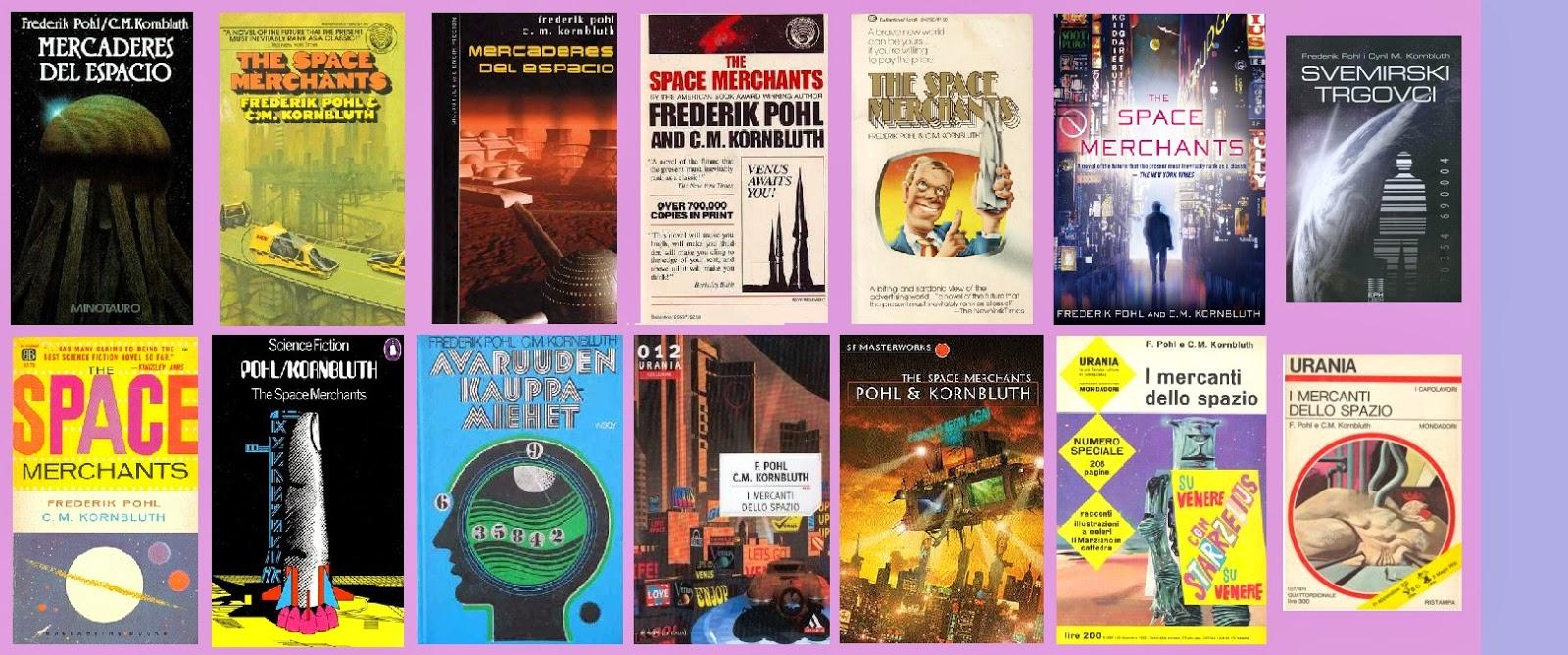 Portadas de la novela distópica de ciencia ficción Mercaderes del espacio, de Frederik Pohl/ C.M. Kombirth