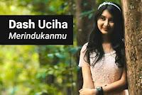 Chord Merindukanmu - Dash Uciha