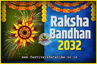 2032 Raksha Bandhan Date and Time, 2032 Raksha Bandhan Calendar