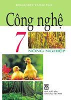 Sách Giáo Khoa Công nghệ 7 Nông nghiệp - Nguyễn Minh Đường