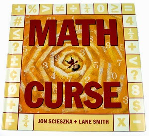http://www.amazon.com/Math-Curse-Jon-Scieszka/dp/0670861944