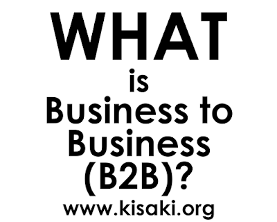 What is Business to Business (B2B)? - Explained