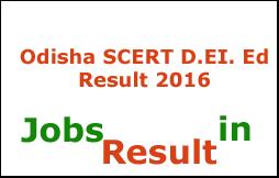 Odisha SCERT D.EI. Ed Result 2016