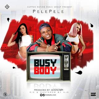 Pelepele - Busy Body